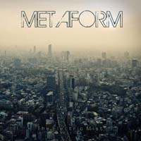 Metaform - The Electric Mist