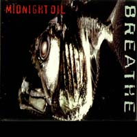Midnight Oil - Breathe
