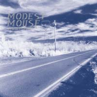 Modest Mouse - This Is a Long Drive for Someone With Nothing to T