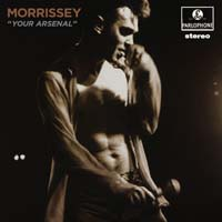 Morrissey - Your Arsenal