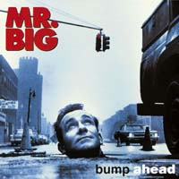 Mr Big - Bump Ahead