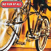 No Fun At All - Low Rider