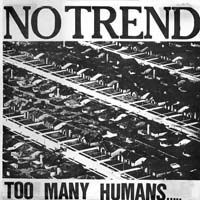 No Trend - Too Many Humans
