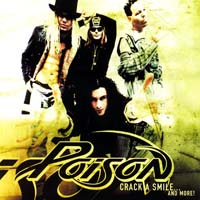 Poison - Crack a Smile... and More!