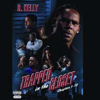 R Kelly - Trapped in the Closet