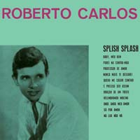 Roberto Carlos - Splish Splash
