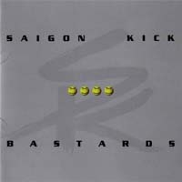 Saigon Kick - Bastards