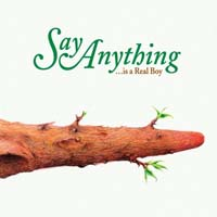 Say Anything - ...Was a Real Boy