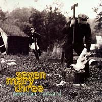 Seven Mary Three - American Standard