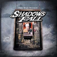Shadows Fall - The War Within