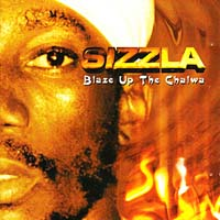 Sizzla - Blaze Up the Chalwa