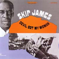 Skip James - Devil Got My Woman
