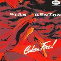 Stan Kenton - Cuban Fire