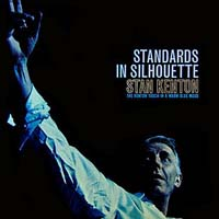 Stan Kenton - Standards in Silhouette