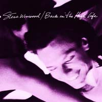 Steve Winwood - Back in the High Life