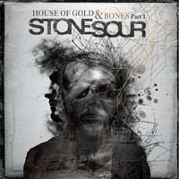 Stone Sour - House of Gold