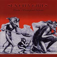 Sun City Girls - Dante's Disneyland Inferno