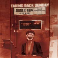 Taking Back Sunday - Louder Now