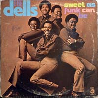 The Dells - Sweet as Funk Can Be