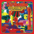 The Dirtbombs - Ooey Gooey Chewy Ka-blooey!