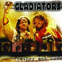 The Gladiators - Father and Sons