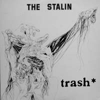 The Stalin - Trash