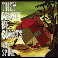 They Might Be Giants - The Spine