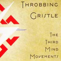 Throbbing Gristle - The Third Mind Movements