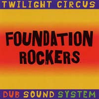Twilight Circus - Foundation Rockers