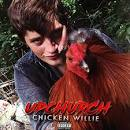 Upchurch - Chicken Willie