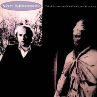 Van Morrison - No Guru, No Method, No Teacher