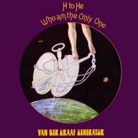 Van der Graaf Generator - H to He, Who Am the Only One