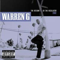 Warren G - The Return of the Regulator