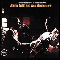 Wes Montgomery - Further Adventures of Jimmy and Wes
