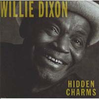 Willie Dixon - Hidden Charms