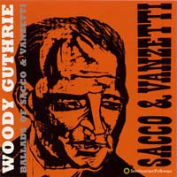 Woody Guthrie - Ballads of Sacco